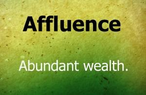 affluence